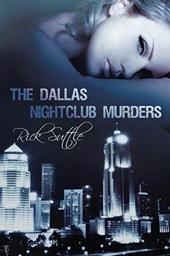The Dallas Nightclub Murders