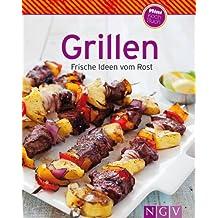 Grillen: Unsere 100 besten Grillrezepte in einem Kochbuch (Unsere 100 besten Rezepte)