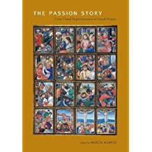 The Passion Story: From Visual Representation to Social Drama