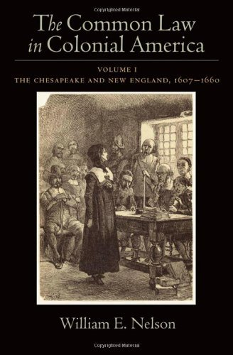 The Common Law in Colonial America, Vol. 1: The Chesapeake and New England 1607-1660 (English Edition)