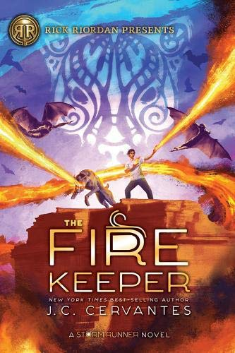 The Fire Keeper (A Storm Runner Novel, Book 2)