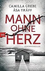 Mann ohne Herz: Psychothriller