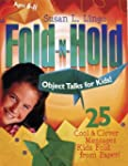 Fold-N-Hold Object Talks for Kids!: 2...