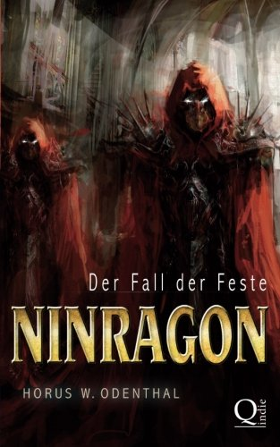 Ninragon: Der Fall der Feste (Die Saga von Auric dem Schwarzen, Band 3)