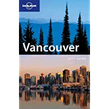 Vancouver (Lonely Planet Vancouver)