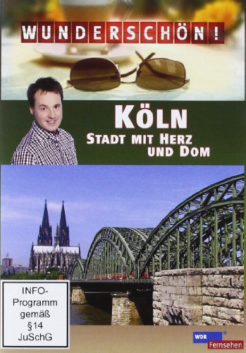 Köln: Stadt mit Herz und Dom