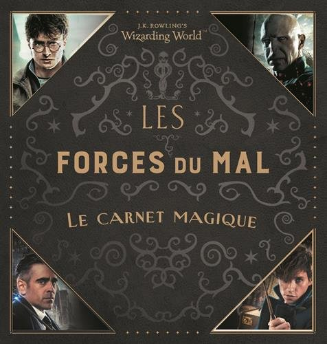 J.K. Rowling's Wizarding World:Les Forces du Mal: Le carnet magique