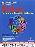 Retos. Para una educacion inclusiva. Per la Scuola media. Con e-book. Con espansione online