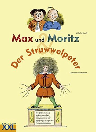Max und Moritz & Der Struwwelpeter