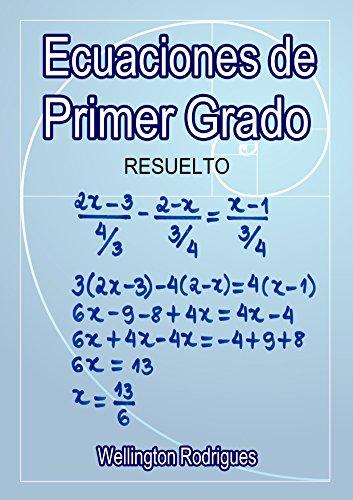 Ecuaciones de primer grado: resuelto (Matemática nº 1) por Wellington Rodrigues