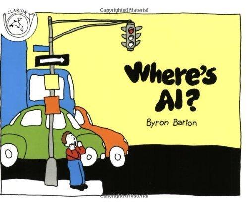 Where's Al? by Byron Barton (1989-09-25)