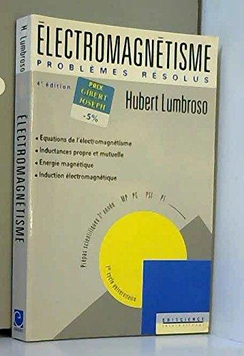 Electromagnétisme, 4e édition, 2e année