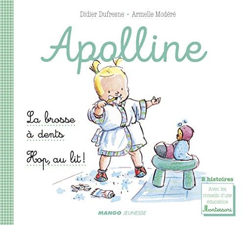 La brosse à dents ; Hop, au lit ! - 2 histoires avec les conseils d'une éducatrice Montessori