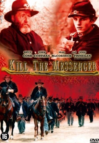 Kill the Messenger by Jay Beyers