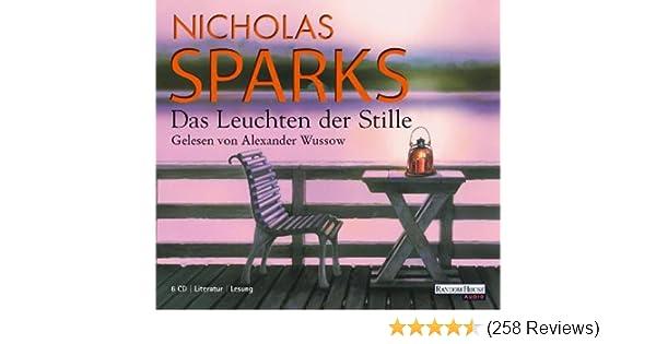 Das Leuchten Der Stille Amazon De Nicholas Sparks Alexander