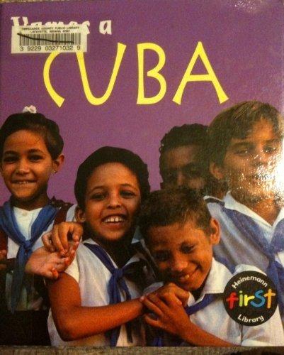 Vamos a Cuba / Cuba (Vamos A / A Visit To. . ., (Spanish).) por Alta Schreier