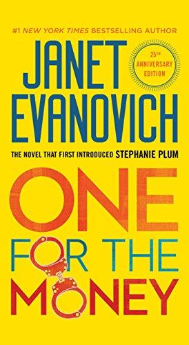 One for the Money (Stephanie Plum, No. 1): A Stephanie Plum Novel ...