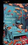 Delirio par Restrepo