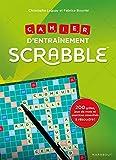 Best Des jeux d'entraînement cérébral - Scrabble Cahier d'entraînement : 200 grilles et exercices Review