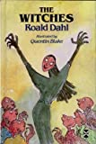 [ THE WITCHES BY DAHL, ROALD](AUTHOR)HARDBACK - Pearson Education Limited - 07/10/1985