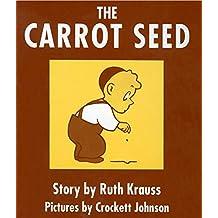 The Carrot Seed Board Book