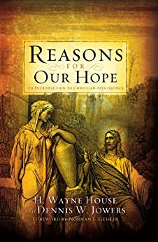 Reasons for Our Hope di [House, H. Wayne, Jowers, Dennis W.]