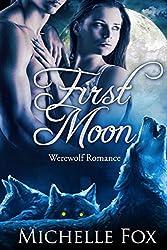 First Moon (BBW Werewolf Romance) by Michelle Fox (2015-04-21)
