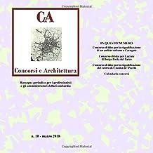 CeA Concorsi e architettura vol.10: Volume 10