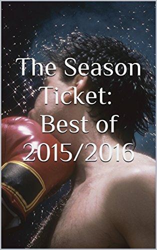 The Season Ticket: Best of 2015/2016 (English Edition)