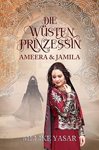 Die Wüstenprinzessin: Ameera & Jamila (2)