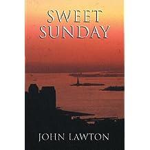 Sweet Sunday by John Lawton (2002-08-08)