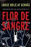 Flor de sangre (Trilogía de la Resistencia 1)