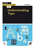 Basics Typography 03: Understanding Type