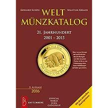 Weltmünzkatalog 21. Jahrhundert: 2001 - 2015