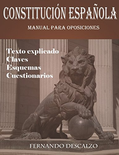 Constitución española - Manual para oposiciones por Fernando Descalzo