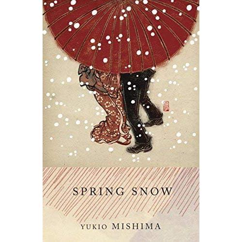 Spring Snow: The Sea of Fertility, 1 by Mishima, Yukio (1990) Paperback