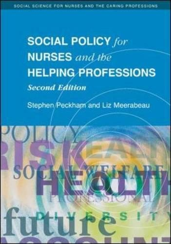 Social Policy for Nurses and the Helping Professions (Social Science for Nurses and the Caring Professions)
