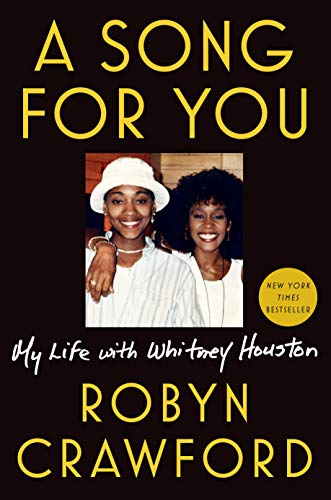 A Song for You: My Life with Whitney Houston (English Edition)