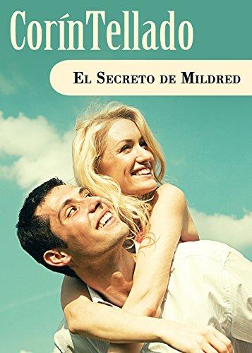 El secreto de Mildred (Volumen independiente nº 1) por Corín Tellado