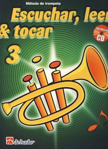 Escuchar, Leer & Tocar 3 Trompeta Trompette +CD