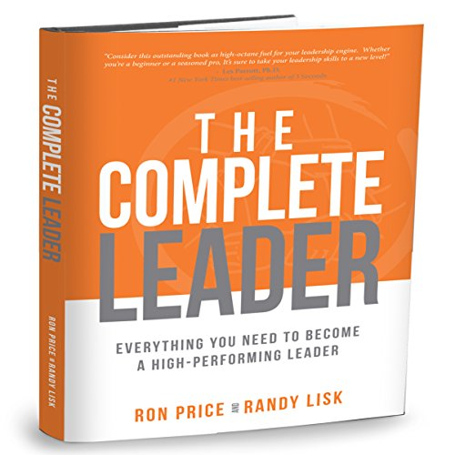 the-complete-leader-everything-you-need-to-become-a-high-performing-leader-english-edition