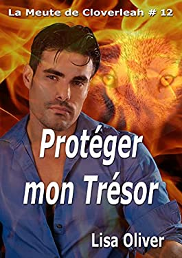 Protéger Mon Trésor (La meute de Cloveleah t. 12)