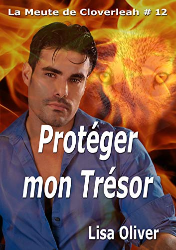 Protéger Mon Trésor (La meute de Cloveleah t. 12) par