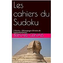 Les cahiers du Sudoku: 2 Etoiles - Découpages Directs de Lignes/Colonnes