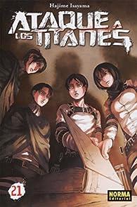 Ataque a los titanes 21 par  Hajime Isayama