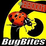 BugBites #BB0001