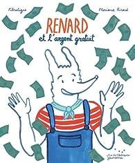 Renard et l'argent gratuit par  FibreTigre