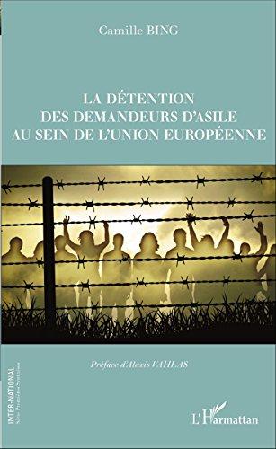 La dtention des demandeurs d'asile au sein de l'union europenne