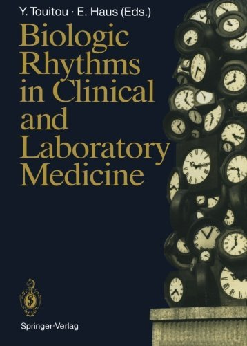 Biologic Rhythms in Clinical and Laboratory Medicine by Yvan Touitou (1992-01-01)