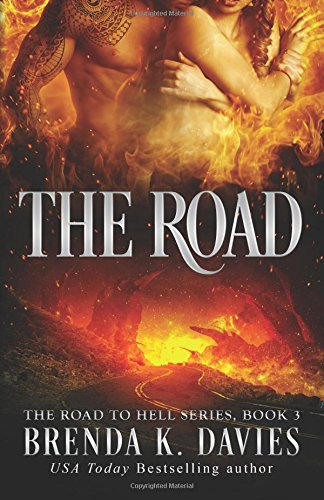The Road: Volume 3 (The Road to Hell Series)